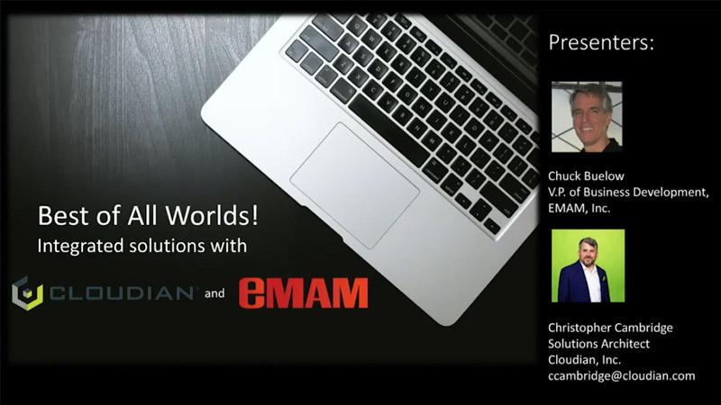 Best of All Worlds – eMAM & Cloudian